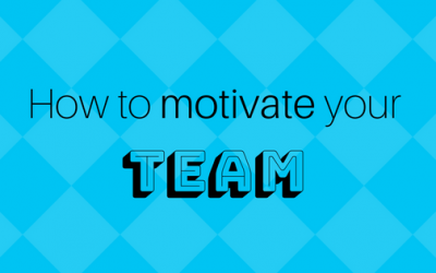 How to motivate your team…